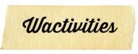 Wactivities