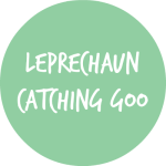 LEPRECHAUN CATCHING GOO