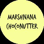 MARSHNANA CHOCONUTTER