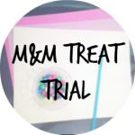 M&M TREAT TRIAL
