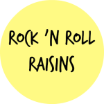 ROCK N ROLL RAISINS