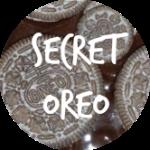 SECRET OREO